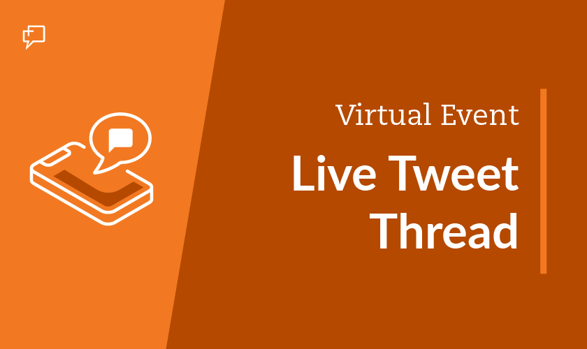 Virtual Event -  Live Tweet Thread Graphic